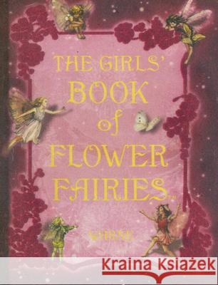 The Girls' Book of Flower Fairies Cicely Mary Barker 9780723262732