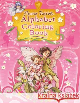 Flower Fairies Alphabet Coloring Book Cicely Mary Barker 9780723264965