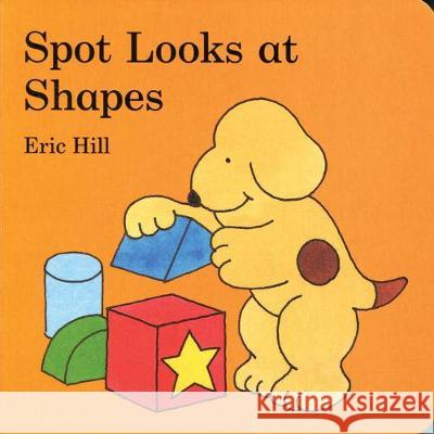 SPOT LOOKS AT SHAPES  HILL, ERIC 9780723266204