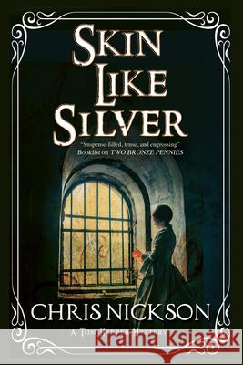 Skin Like Silver: A Victorian Police Procedural Chris Nickson 9780727885708