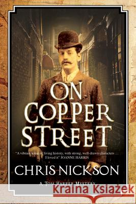 On Copper Street: A Victorian Police Procedural Chris Nickson 9780727886965