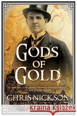 Gods of Gold: A New Police Procedural Series Set in Late Nineteenth Century Leeds Chris Nickson 9780727894373