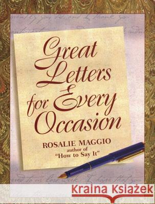 Great Letters for Every Occasion Rosalie Maggio 9780735200814