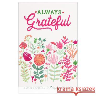 Always Grateful Guided Journal Galison 9780735355057
