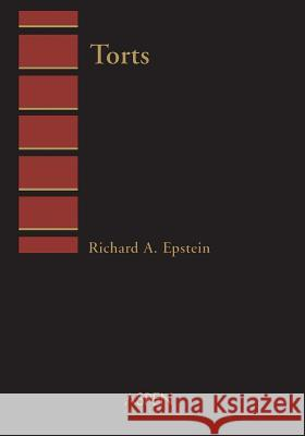 Aspen Treatise for Torts: Introduction to Law Richard A. Epstein 9780735500471