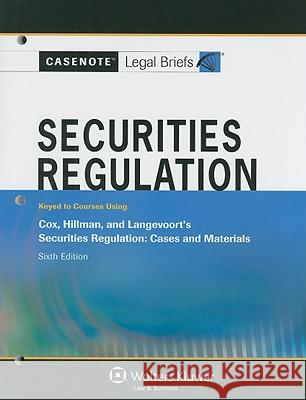 Casenote Legal Briefs for Securities Regulation, Keyed to Cox, Hillman, and Langevoort's Securities Regulation Casenotes 9780735578807
