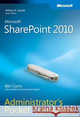 Microsoft SharePoint 2010 Administrator's Pocket Consultant  9780735627222