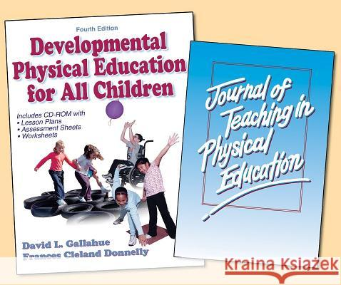 Developmental Physical Education for All Children W/Journal Access-4th Edition David L. Gallahue 9780736071208