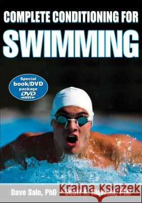 Complete Conditioning for Swimming [With DVD] Dave Salo 9780736072427