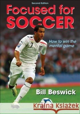 Focused for Soccer Bill Beswick 9780736084116