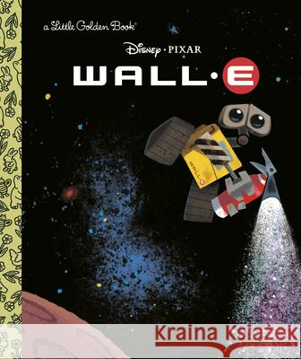 Wall-E (Disney/Pixar Wall-E) Random House Disney 9780736424226