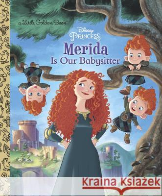Merida Is Our Babysitter Apple Jordan Random House Disney 9780736436144
