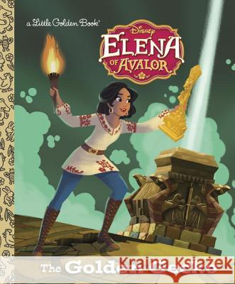 The Golden Gecko (Disney Elena of Avalor) Melissa Arps Heather Martinez 9780736437219 Random House Disney