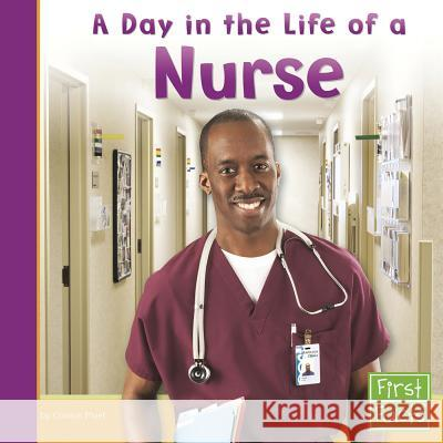 A Day in the Life of a Nurse Connie Fluet 9780736846806