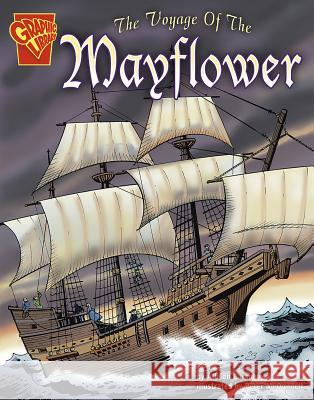 The Voyage of the Mayflower Allison Lassieur Peter McDonnell Walter W. Woodward 9780736862110