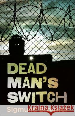 Dead Man's Switch Sigmund Brouwer 9780736917476