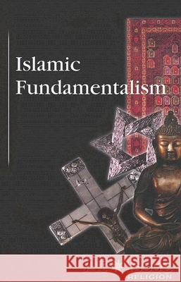 Islamic Fundamentalism David M. Haugen 9780737736908