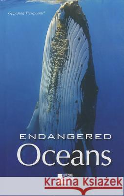 Endangered Oceans Gale 9780737760538 Greenhaven Press