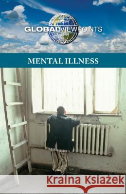 Mental Illness Noah Berlatsky 9780737764444