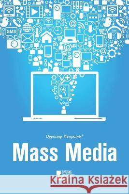 Mass Media Greenhaven Press Editor                  Gale 9780737766615