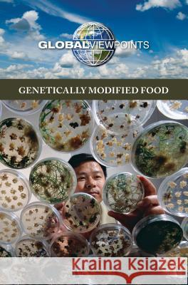 Genetically Modified Food Gale 9780737769111