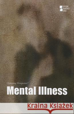Mental Illness Greenhaven Press 9780737775136