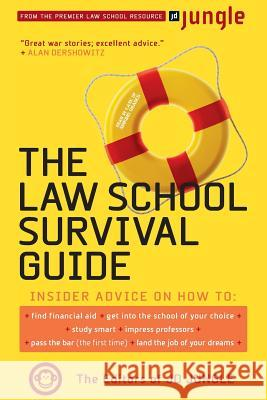 Law School Survival Guide Jd Jungle 9780738207490
