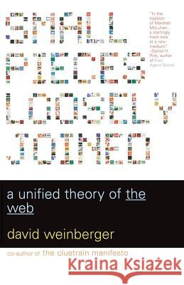 Small Pieces Loosely Joined: A Unified Theory of the Web David Weinberger 9780738208503