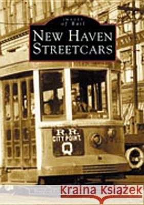 New Haven Streetcars Branford Electric Railway Association 9780738512273
