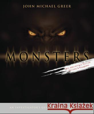 Monsters: An Investigator's Guide to Magical Beings John Michael Greer 9780738700502