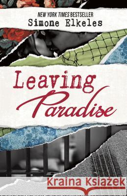 Leaving Paradise: 10th Anniversary Edition Simone Elkeles 9780738710181