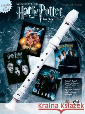 HARRY POTTER SELECTIONS RECORDER Alfred Publishing 9780739047460 Alfred Publishing Company