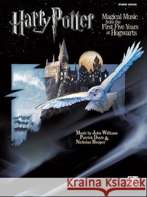 Harry Potter Musical Magic -- The First Five Years: Music from Motion Pictures 1-5 (Piano Solos) John Williams Patrick Doyle Jarvis Cocker 9780739058022
