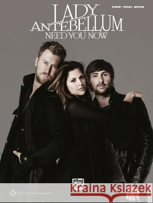 Lady Antebellum: Need You Now  9780739069424