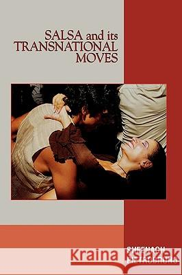 Salsa and Its Transnational Moves Sheenagh Pietrobruno 9780739114681