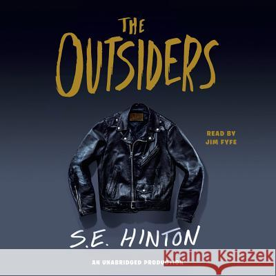 The Outsiders - audiobook S. E. Hinton Jim Fyfe 9780739339015