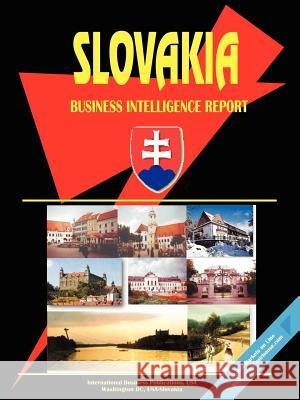 Slovak Republic Business Intelligence Report International Business Publications 9780739700679