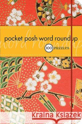 Pocket Posh Word Roundup: 100 Puzzles The Puzzle Society 9780740772757