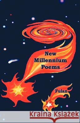 The New Millennium Poems (Second Edition) Fulan 9780741421739