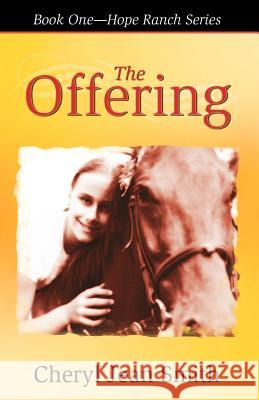 The Offering Cheryl Jean Smith 9780741431813