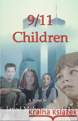 9/11 Children Javad Mohsenian 9780741432186