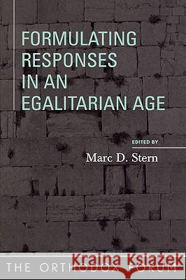 Formulating Responses in an Egalitarian Age Marc D. Stern 9780742545984