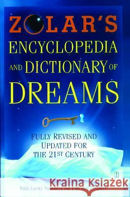 Zolar's Encyclopedia and Dictionary of Dreams: Fully Revised and Updated for the 21st Century Zolar Entertainment                      Zolar 9780743222631