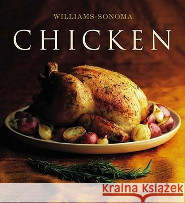 The Williams-Sonoma Collection: Chicken Rick Rodgers Chuck Williams 9780743224413