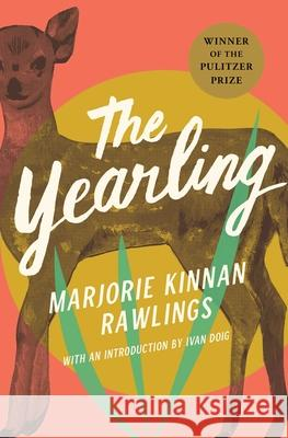 The Yearling Marjorie Kinnan Rawlings Ivan Doig Edward Shenton 9780743225250 Scribner Book Company
