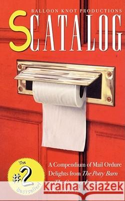 Scatalog : The #2 Bestseller! Balloon Knot Productions                 Gary Hallgren Balloon Knot Productions 9780743235365