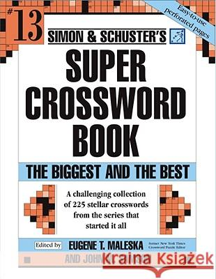 Simon & Schuster's Super Crossword Book Series 13 Eugene T. Maleska John M. Samson 9780743293211 Fireside Books
