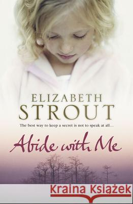 Abide with Me Elizabeth Strout 9780743462280