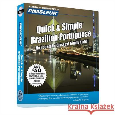Pimsleur Portuguese (Brazilian) Quick & Simple Course - Level 1 Lessons 1-8 CD: Learn to Speak and Understand Brazilian Portuguese with Pimsleur Langu - audiobook Pimsleur                                 Simon & Schuster Audio 9780743517690