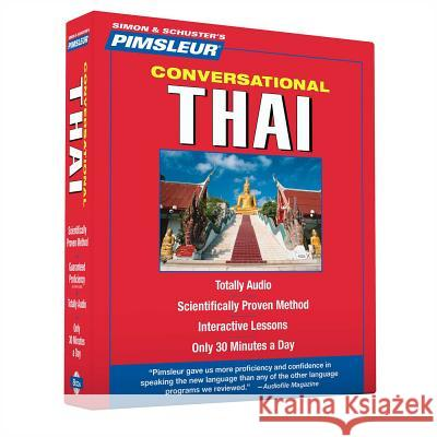 Pimsleur Thai Conversational Course - Level 1 Lessons 1-16 CD: Learn to Speak and Understand Thai with Pimsleur Language Programs - audiobook Pimsleur 9780743551229